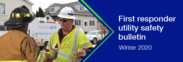 First responder utility safety bulletin Winter 2020