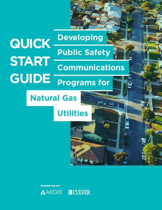 AEGIS Quick Start Guide: Developing Public Safety Communications for Natural Gas Utilities